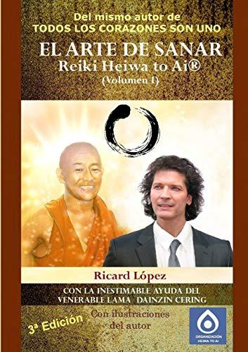 9781291375428: El Arte de Sanar Reiki Heiwa to AI (R) (Volumen I): 1
