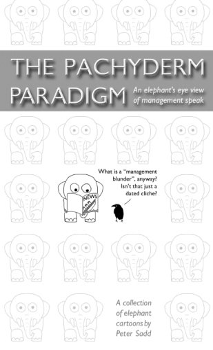9781291386608: The Pachyderm Paradigm