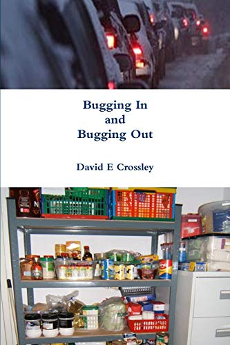 9781291390100: Bugging In and Bugging Out