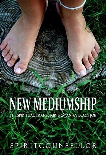 9781291391534: New Mediumship: The Spiritual Transcripts of an Average Joe