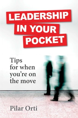 9781291395051: Leadership in Your Pocket. Leadership Tips for When You're on the Move