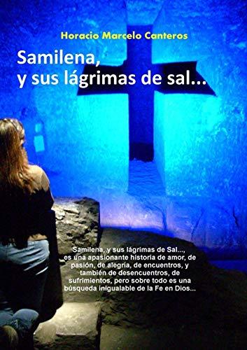 9781291406009: Samilena, y Sus Lagrimas de Sal...