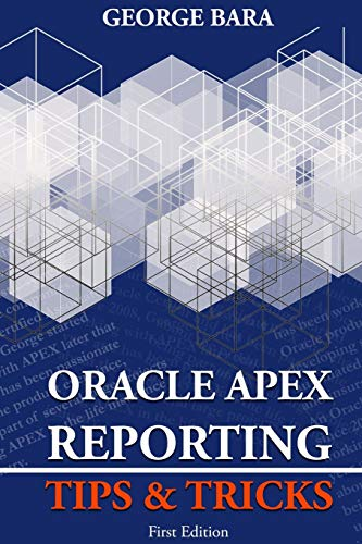 9781291413106: Oracle Apex Reporting Tips & Tricks
