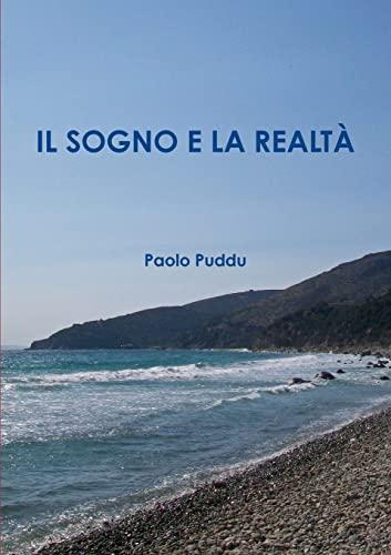 Il Sogno E La Realt: Paolo Puddu