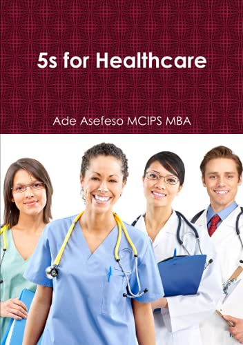 5s for Healthcare: Ade Asefeso MCIPS