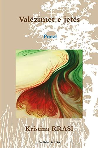 9781291425550: Valëzimet e jetës - Poezi (Albanian Edition)
