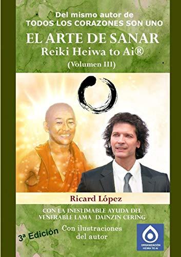 9781291427356: El Arte de Sanar Reiki Heiwa to AI (R) (Volumen III): 3