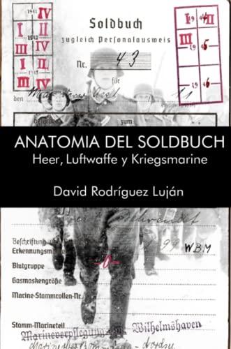 9781291442724: Anatomía del Soldbuch (Spanish Edition)