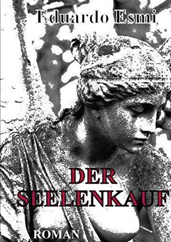 9781291443752: Der Seelenkauf (German Edition)