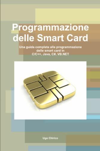 9781291459326: Programmazione delle Smart Card (Italian Edition)