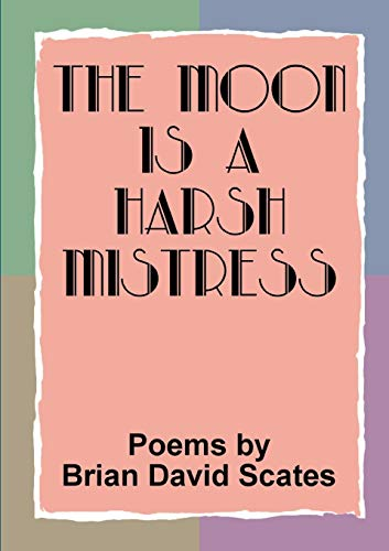9781291459395: The Moon is a Harsh Mistress