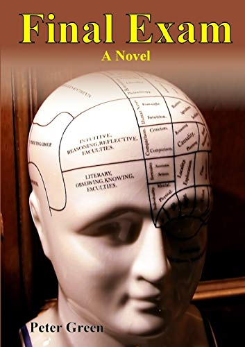 9781291468991: Final Exam: A Novel