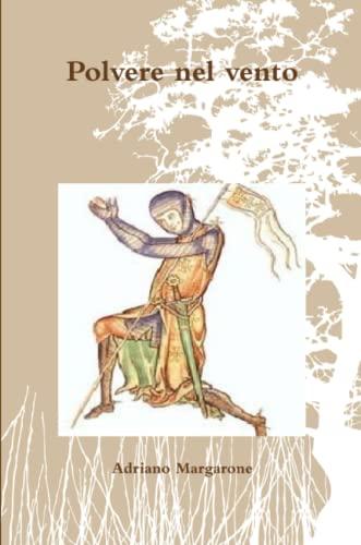 9781291471281: Polvere nel vento (Italian Edition)