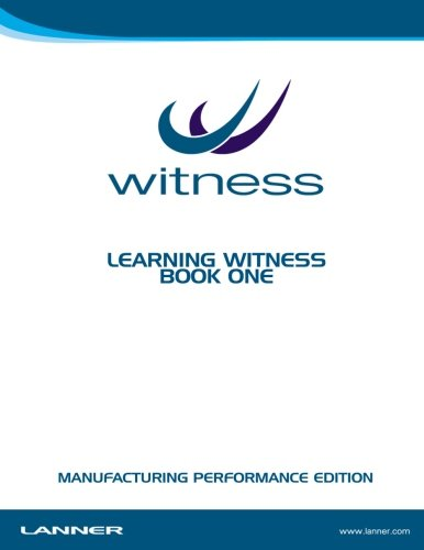 9781291476743: Learning Witness Book One - Manufacturing Performance Edition