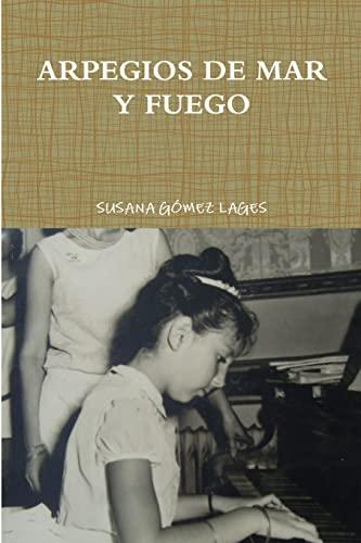 9781291489927: Arpegios De Mar Y Fuego