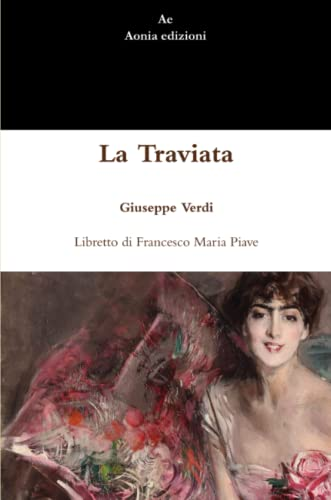 9781291500554: La Traviata (Italian Edition)