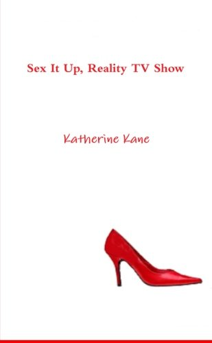 9781291502435: Sex It Up, Reality Tv Show