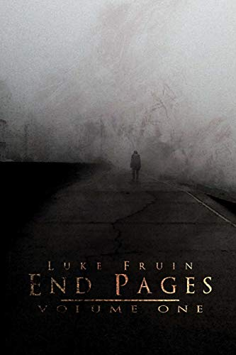 End Pages Volume One: Luke Fruin