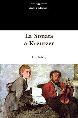 9781291509076: La Sonata a Kreutzer