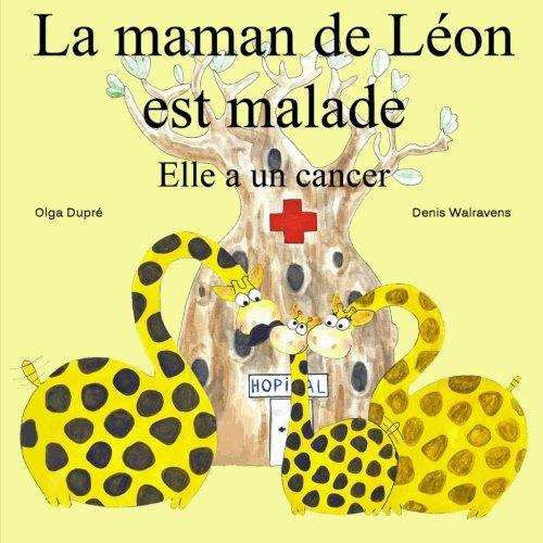 9781291509441: La maman de Léon est malade