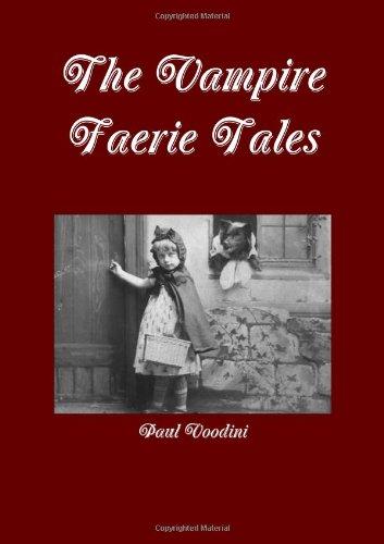 9781291512014: The Vampire Fairy Tales