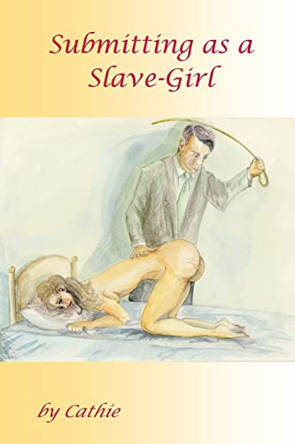 Submitting as a Slave-Girl: Cathie