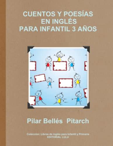 9781291522198: Cuentos Y Poesías En Inglés Para Infantil 3 Años