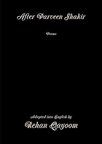 9781291529562: After Parveen Shakir: Poems