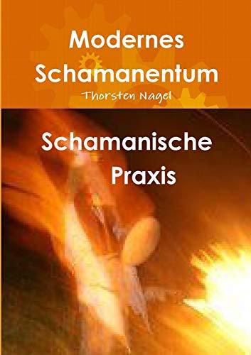 9781291529609: Schamanische Praxis