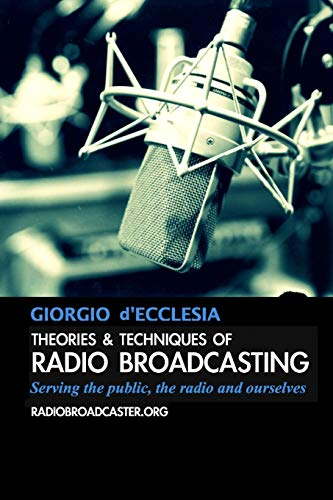 9781291534283: Theories and Techniques of Radio Broadcasting
