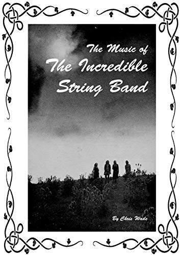 9781291550481: The Music of The Incredible String Band