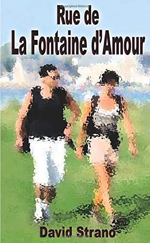 9781291552928: Rue de la Fontaine d'Amour