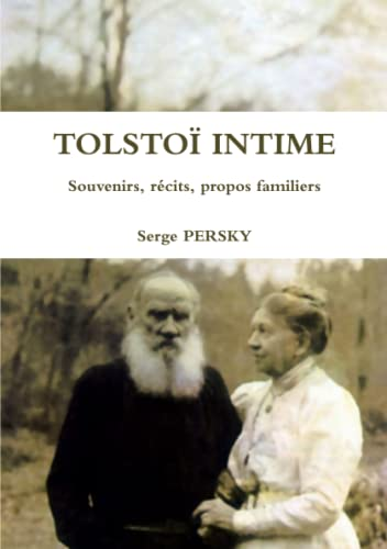 9781291553185: TolstoÏ Intime Souvenirs, récits, propos familiers (French Edition)