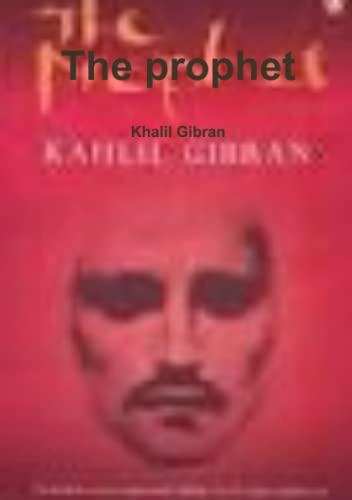 9781291553512: The prophet