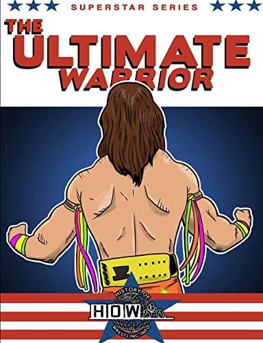 9781291565409: Superstar Series: The Ultimate Warrior