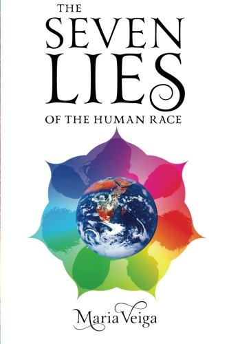 9781291571141: The Seven Lies of the Human Race
