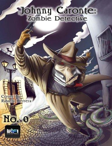 9781291572742: Johnny Caronte Zombie Detective #0 (Volume 1)