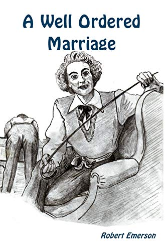9781291585599: A Well Ordered Marriage