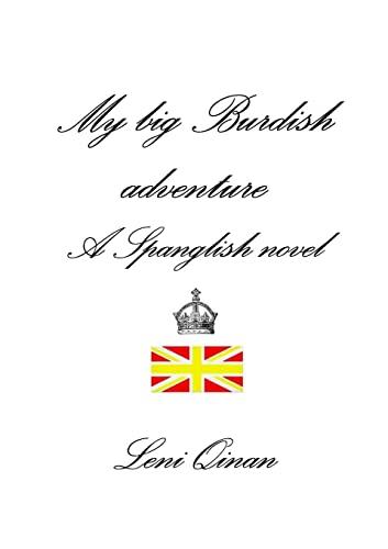 9781291585650: My big Burdish adventure - A Spanglish novel