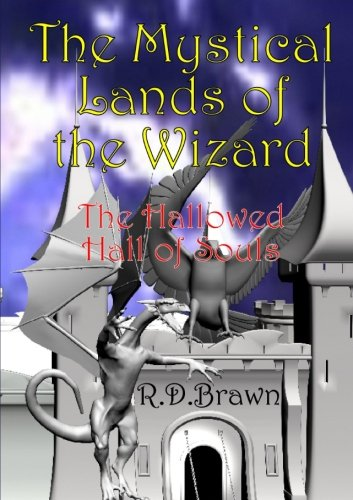 9781291589153: The Mystical Lands of the Wizard: The Hallowed Hall of Souls