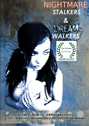 9781291590012: Nightmare Stalkers & Dream Walkers