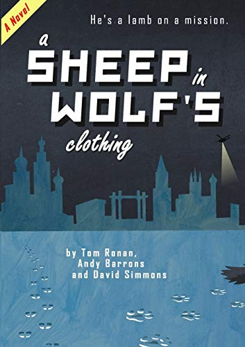 9781291594010: A Sheep in Wolf's Clothing