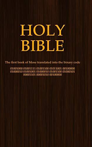 Holy Bible (binary code): Patrick Klein