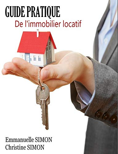 9781291603477: Guide Pratique De l'immobilier locatif (French Edition)
