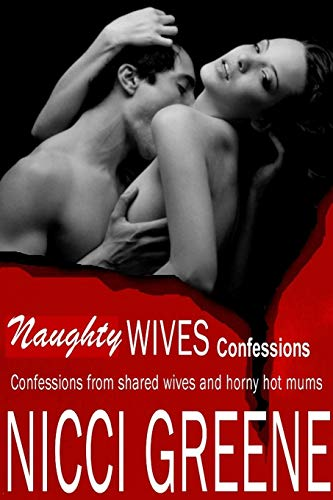 9781291627268: Naughty Wives Confessions