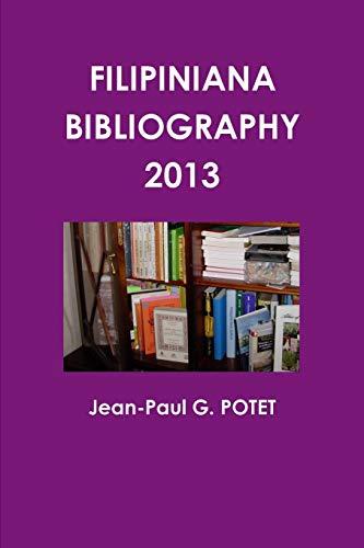 9781291639452: Filipiniana Bibliography 2013