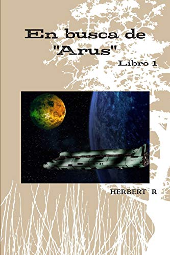 En busca de Arus: Herbert Rodriguez
