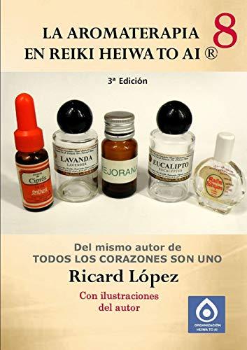 9781291643190: La aromaterapia en Reiki Heiwa to Ai ®