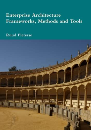 9781291651379: Enterprise Architecture Frameworks, Methods and Tools