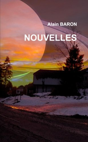 Nouvelles (French Edition): Baron, Alain